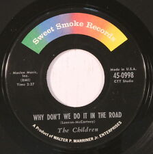 CHILDREN: You Got It / Why Don't We Do It In The Road 45 Rock & Pop