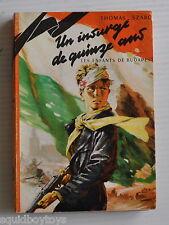 UN INSURGE DE QUINZE ANS Thomas Szabo BOOK 1959 Editions Alsatia / Rubans Noirs