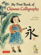 My First Book of Chinese Calligraphy: By Olive, Guillaume, He, Zihong