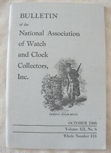 NAWCC Bulletin October 1966, Volume  XII, No. 6 , Whole Number 124