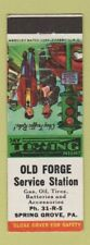 Matchbook Cover - Old Forge Service oil gas Spring Grove PA
