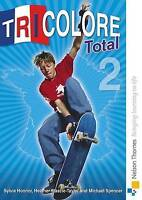 Tricolore Total 2 Student Book: Student's Book by Heather Mascie-Taylor, Michael