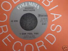 ADDRISI BROTHERS 45 I Can Feel You / One Last Time MINT