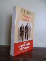 Guy Georgy PÁJARO Mago Después El Petit Soldado De L 'em Pire / Flammarion 1993