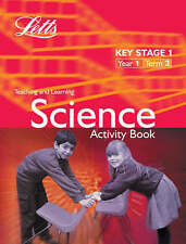 Key Stage 1 Science: Year 1, Term 3: Activity Book by Letts Educational (Paperb…