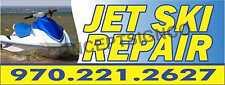 2'X5' JET SKI REPAIR BANNER Signs CUSTOM PHONE NUMBER Seadoo Watercraft Shop PWC