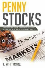 Penny Stocks : A Beginner's Guide to Earning Passive Income from Home with...