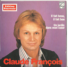vinyle claude François rare édition souvenir single 45T il fait bon il fait beau