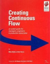 Creating Continuous Flow: An Action Guide for Managers, Engineers & Production A
