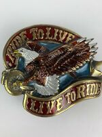 1982 Ride to Live Live to Ride Eagle Motorcycle Wheel Enamel Heavy Belt Buckle