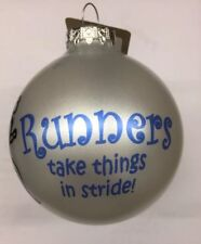 """Runners take things by stride 3"""" Glass Ball Christmas Ornament"""