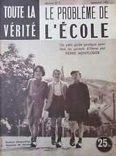 JOURNAL TOUTE LA VÉRITÉ de 1954 REPORTAGE PHOTOS LE PROBLÈME DE L ECOLE