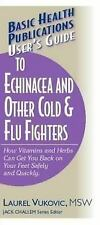 Us Guide: Echinacea/Cold Flu Fighters by Laurel Vukovic (2004, Paperback)