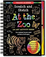 At the Zoo Scratch  Sketch An Art Activity Book for Animal Lovers and Artists