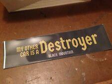 Black Mountain My Other Car Is A Destroyer Bumper Sticker! vinyl lp/cd promo NEW