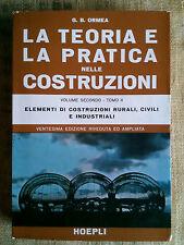La teoria e la pratica nelle costruzioni - vol.II - tomo II - G.B.Ormea