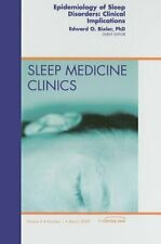 Epidemiology of Sleep Disorders: Clinical Impli, Bixler.=