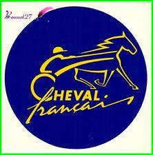 """Ancien Autocollant Sticker """" LE CHEVAL FRANCAIS """" Bleu et Jaune Cheval Horse"""