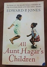 All Aunt Hagar's Children - Edward P.Jones