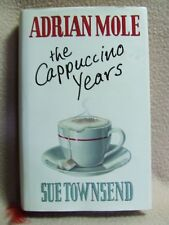 Adrian Mole: The Cappuccino Years by Sue Townsend. M Joseph 1st ed hardback 1999