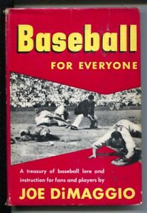 Baseball For Everyone1948-1st Edition-hard cover with dust jacket-Joe DiMaggi...