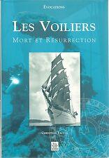 LES VOILIERS - MORT ET RESURRECTION
