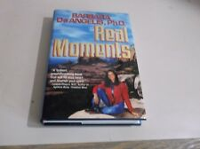 Real Moments by Barbara De Angelis (1994, Hardcover) used