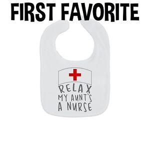 Relax My Aunt's A Nurse Baby Bib Medical Doctor Infant Newborn Shower Gift