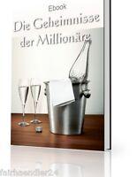 DIE GEHEIMNISSE DER MILLIONÄRE Tricks & Tipps GELD MACHER GURUS MRR E-BOOK EBOOK