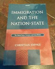 Immigration And The Nation-State. The US, Germany & Great Britain. Joppke.