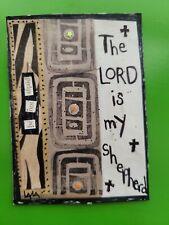 ORIGINAL ACEO Folk Art Bible Scripture Psalm LORD Shepherd Be Not Afraid Christ