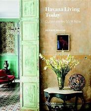 Havana Living Today: Cuban Home Style Now, Excellent, Hermes Mallea Book