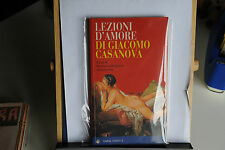 LEZIONI D'AMORE DI GIACOMO CASANOVA A CURA DI GIANFRANCO MALAFARINA E E. RIVA