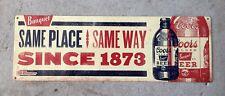 Coors Banquet Beer Bottle 1873 Same Place Way Golden Colorado Vintage Steel Sign