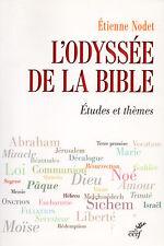 L'ODYSSÉE DE LA BIBLE - ÉTIENNE NODET