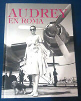 AUDREY EN ROMA_VV.AA. , 2012_Book spanish tapa dura_Audrey Hepburn