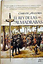 El Rey de las Almadrabas / The King of the Almadrabas (Algaida Historica)