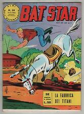 BAT STAR albi dell'avventuroso N.59 LA FABBRICA DEI TITANI brick bradford 1964