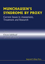 Munchausen's Syndrome by Proxy: Current Issues in Assessment (Medical Science)
