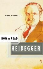 How to Read Heidegger (How to Read)
