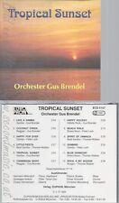 CD--TROPICAL SUNSET--ORCHESTER GUS BRENDEL