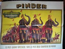 FASCICULE 1 CIRQUE PINDER + AFFICHE LA MARCHE TRIOMPHALE DES ELEPHANTS GEANTS