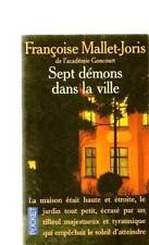 Françoise Mallet-Joris - Sept démons dans la ville