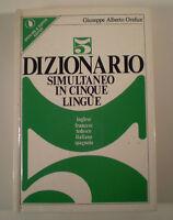 C792 DIZIONARIO SIMULTANEO 5 LINGUE OREFICE SPERLING & KUPFER EDITORI 1977