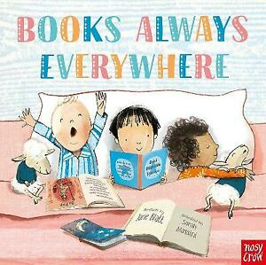 Books Always Everywhere by Jane Blatt (Board Book, 2018)