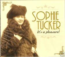 SOPHIE TUCKER - IT'S A PLEASURE CD - BYGONE DAYS - THE MAN I LOVE & MORE
