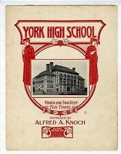 HIGH SCHOOL PHOTO Sheet Music 1910 York High School March
