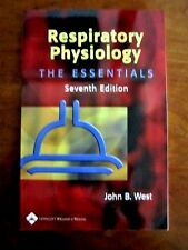 Respiratory Physiology: The Essentials, John b. West, 7th ed., 2005