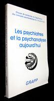 The Psychiatres et La Psychanalyse Today
