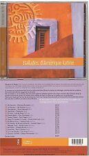 BALLADES D'AMERIQUE LATINE compilation nature & decouvertes CD ALBUM